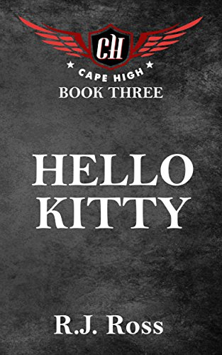 Hello Kitty (Cape High Series Book 3) (English Edition)
