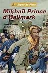 Mikhaïl, Prince d'Hallmark - Signe de Piste par Alain