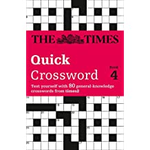 The Times Quick Crossword Book 4: 80 General Knowledge Puzzles from The Times 2: Bk.4