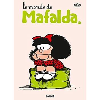 Mafalda - Tome 05 NE: Le monde de Mafalda
