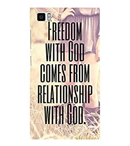 Takkloo freedom with god comes from relationship with god nice quote,faith on god, religious quote) Printed Designer Back Case Cover for Xiaomi Mi3 :: Xiaomi Mi 3