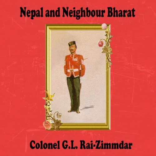 Nepal and Neighbour Bharat