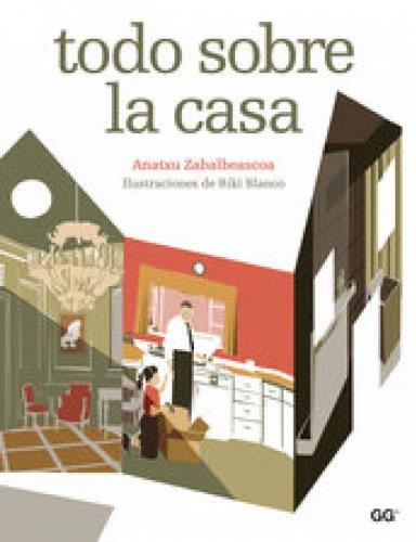 Todo sobre la casa por Anatxu Zabalbeascoa