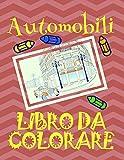 eBook Gratis da Scaricare Libro da Colorare Automobili Album da Colorare Bambini 4 8 anni (PDF,EPUB,MOBI) Online Italiano