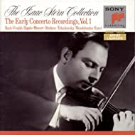 The Isaac Stern Collection - The Early Concerto Recordings, Vol. I