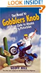 The Road to Gobblers Knob: From Chile...