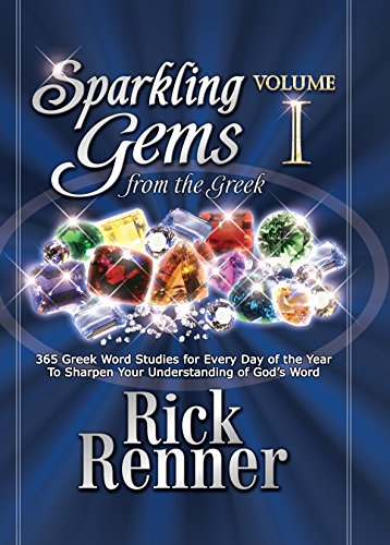 sparkling-gems-from-the-greek-365-greek-word-studies-for-every-day-of-the-year-to-sharpen-your-under