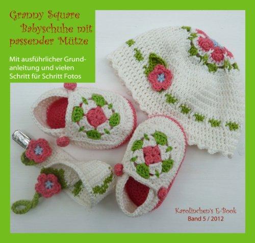 Granny Squares Babyschuhe mit Mütze und Schnullerkette (Square Granny Mütze)