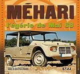 Méhari - L'égérie de mai 68