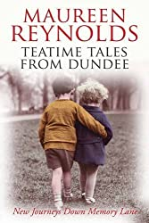 Teatime Tales from Dundee by Maureen Reynolds (2009-07-03)