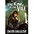 The King of the Vile (The Half-Orcs Book 7)