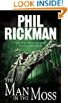 The Man in the Moss (Phil Rickman Sta...