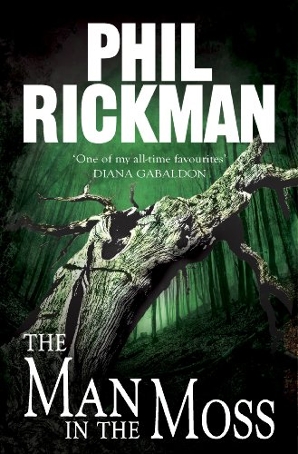 The Man in the Moss (Phil Rickman Standalone) by Phil Rickman