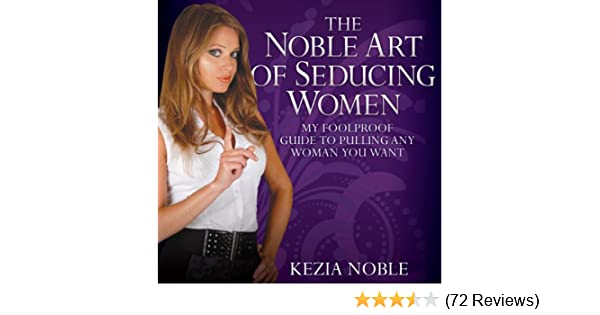 Noble art of seducing women