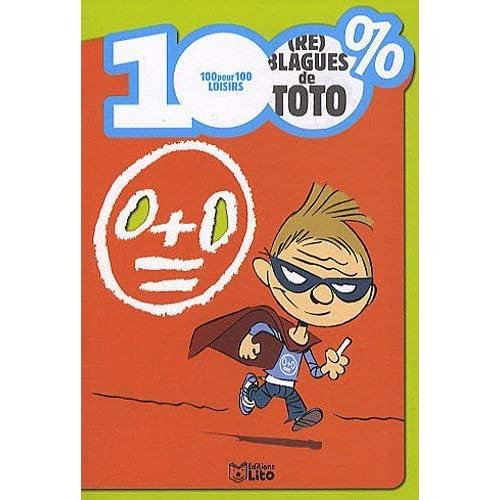 (Re) blagues de Toto by Yann Autret(2010-01-14)