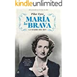 María la brava (Biografias Y Memorias)