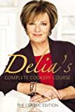 Delia's Complete Cookery Course - Classic Edition: Vol 1-3 in 1v