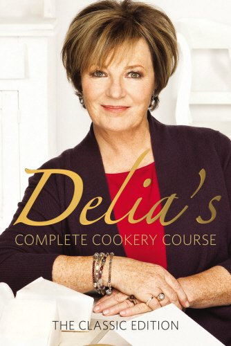 Delia's Complete Cookery Course: Vol 1-3 in 1v por Delia Smith
