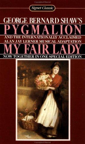 Pygmalion and My Fair Lady by George Bernard Shaw (1994-08-30)