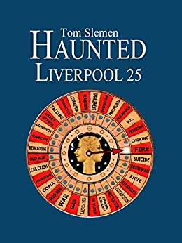 Haunted Liverpool 25 by [Slemen, Tom]