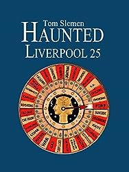 Haunted Liverpool 25