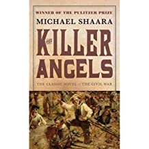 [The Killer Angels] [by: Michael Shaara]