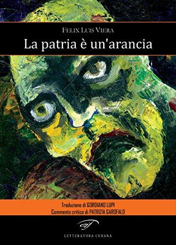 La patria è unarancia (Italian Edition) eBook: Félix Luis Viera ...