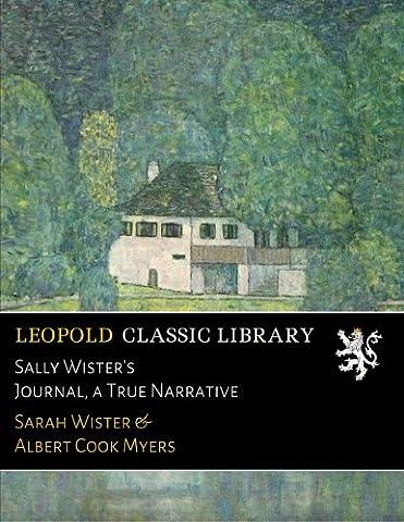 Sally Wister's Journal, a True