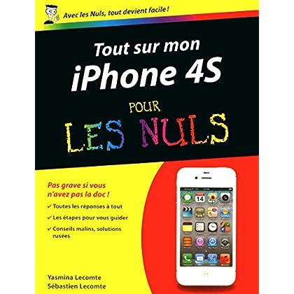 Tout sur mon iPhone 4S Pour les Nuls