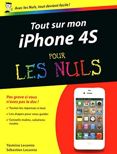 Tout sur mon iPhone 4S Pour les Nuls par Sébastien LECOMTE