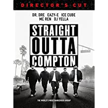 Straight Outta Compton - Unrated Directors Cut [dt./OV]
