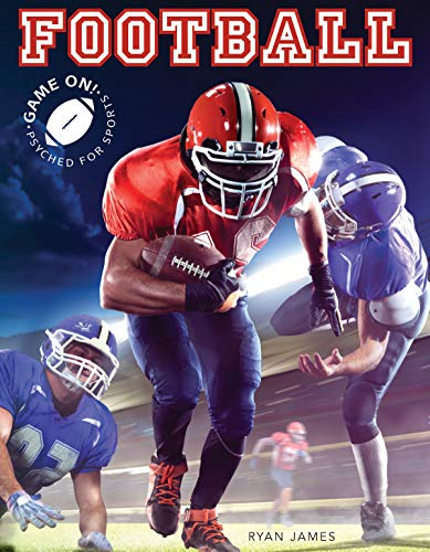 Football (Game On! Psyched For Sports) di Ryan James