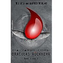 Draculas Rückkehr (Die Vampir-Klinik Band 2)