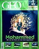 GEO Magazin 2009, Nr. 04 April - Mohammed: Wer war der Mann der den Islam begründete, Äthiopien, Mondmission, Schlangen, Tango in Irkutsk, Germanien, Lichtforschung -