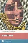 Hipsters par Mailer