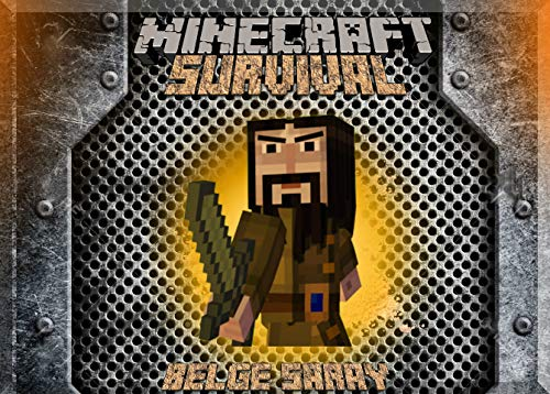 Good at Survival in Minecraft: (An Unofficial Minecraft Book) (English Edition) ()