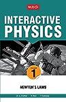 MTG Interactive Physics: Newton's Law - Vol. 1 [Paperback] [Jan 01, 2014] G. Sridhar; R. Ravi and P. Kamaraj