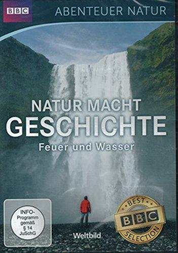 Bild von Abenteuer Natur (BBC): Natur macht Geschichte - Feuer und Wasser