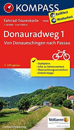 Preisvergleich Produktbild Donauradweg 1, Von Donaueschingen nach Passau: Fahrrad-Tourenkarte. GPS-genau. 1:50000. (KOMPASS-Fahrrad-Tourenkarten, Band 7009)