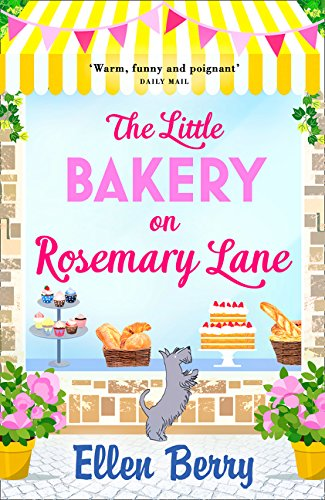 The Little Bakery on Rosemary Lane por Ellen Berry