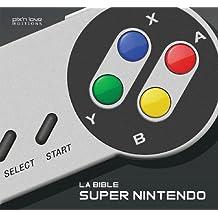 La Bible Super Nintendo