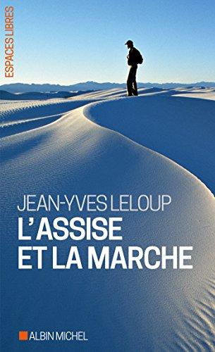 L'Assise et la marche par Jean-Yves Leloup