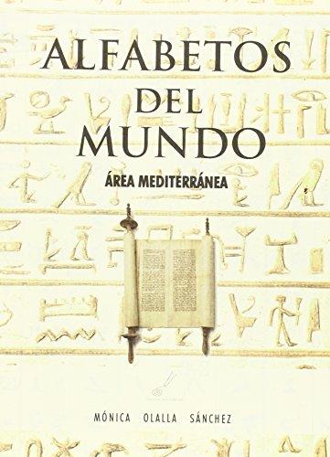 Alfabetos Del Mundo (area Mediterranea) por Monica Olalla