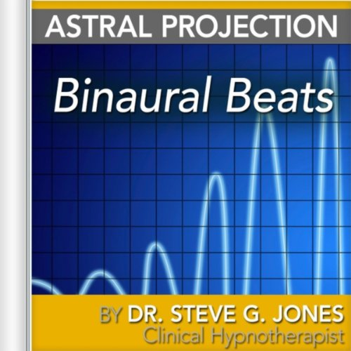 how to use binaural beats for astral projection