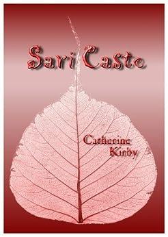 Sari Caste by [Kirby, Catherine]