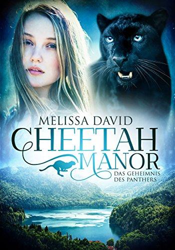 Buchseite und Rezensionen zu 'Cheetah Manor - Das Geheimnis des Panthers' von Melissa David