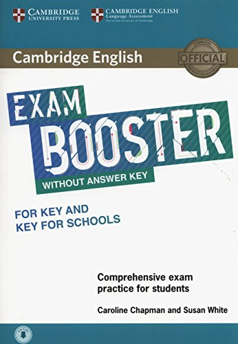 Cambridge English Exam Booster for Key and Key for Schools without Answer Key with Audio (Cambridge English Exam Boosters) por Caroline Chapman