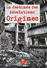La destinée des desolations origines par Niklaus