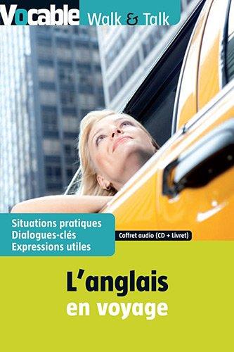 L'anglais en voyage : Coffret : livret (1CD audio)