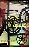 Telecharger Livres 666 Blagues Politiciens medecins voisins bons mots proverbes absurdes (PDF,EPUB,MOBI) gratuits en Francaise